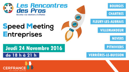 Speed Meeting Entreprises le 24 novembre 2016
